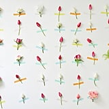 Make a flower wall.