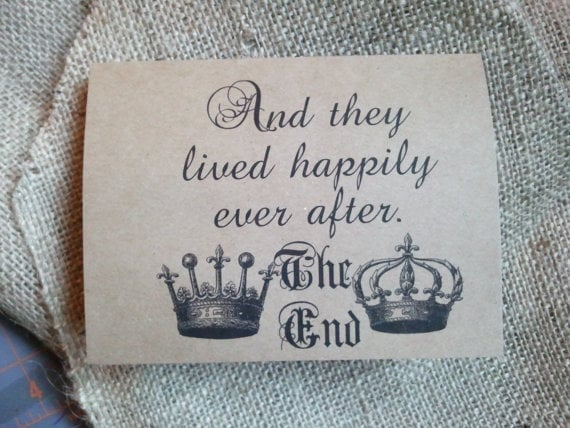 How romantic. And They Lived Happily Ever After $3