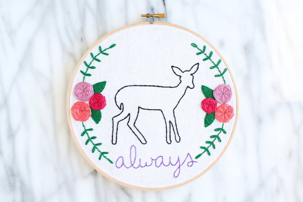 Always Embroidery Hoop ($50)