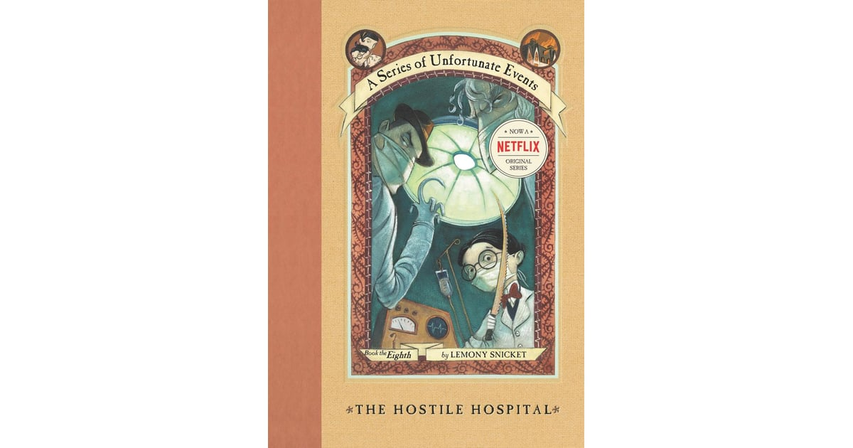 The Hostile Hospital | A Series of Unfortunate Events ...