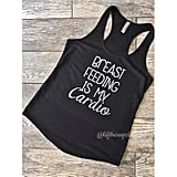 Breastfeeding Is My Cardio Workout Top