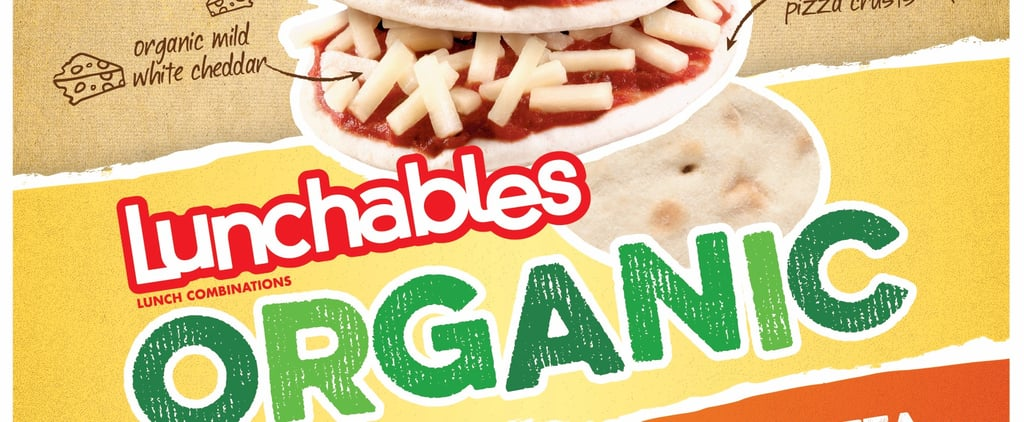 Tired Moms, Rejoice: Organic Lunchables Are Officially a Thing