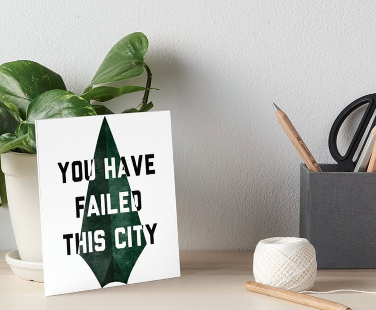 """""""You Have Failed This City"""" Art Board"""