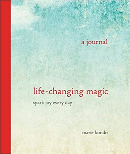 Life-Changing Magic: A Journal— Spark Joy Every Day