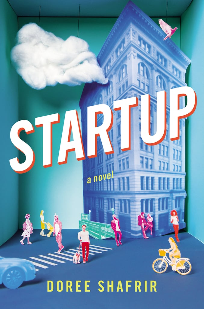 Startup by Doree Shafrir — Available April 25