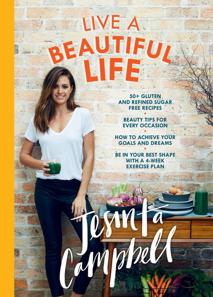 Live a Beautiful Life by Jesinta Campbell ($35)
