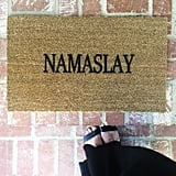 Namaslay Doormat ($38)
