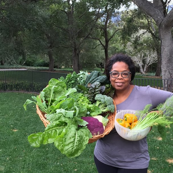 If we had a bountiful garden like Oprah's, we'd be happy campers too.