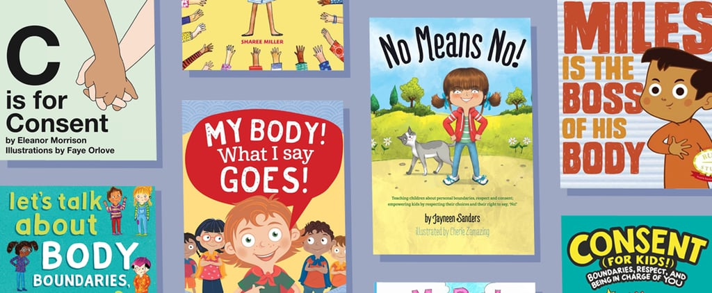 The Best Books About Consent For Toddlers and Kids 2020