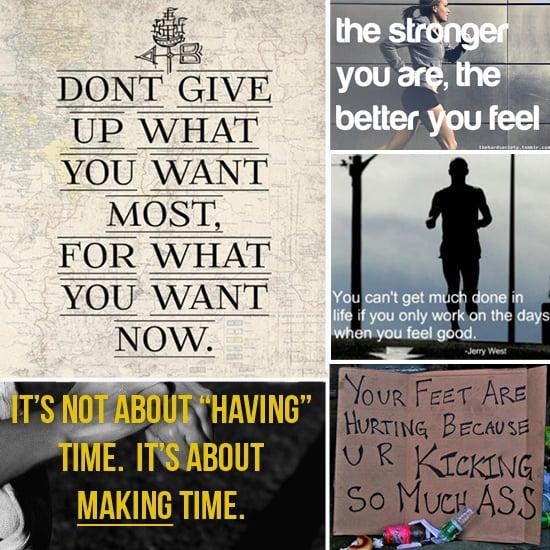 Motivational Fitness Quotes Popsugar Fitness
