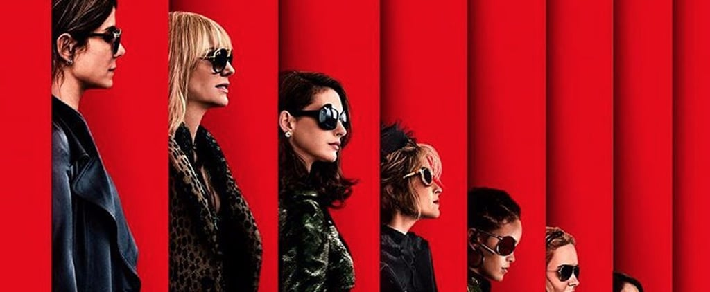 Bask in the Flawless Glory of the Ocean's Eight Movie Poster