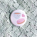 A concha and coffee pin that's adorable.  Concha y chocolate pin ($3)