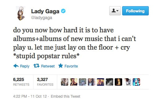 Ahh, the pitfalls of fame! Right, Lady Gaga?