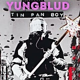"""Tin Pan Boy"" by Yungblud"