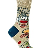 Get the Hell Out of My Kitchen Crew Socks