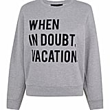 Kendall + Kylie When in Doubt, Vacation Crewneck Pullover