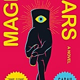 Magic For Liars by Sarah Gailey