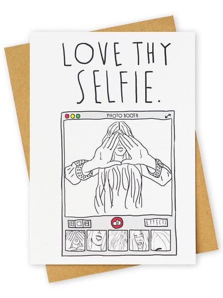 Love Thy Selfie Card ($5)
