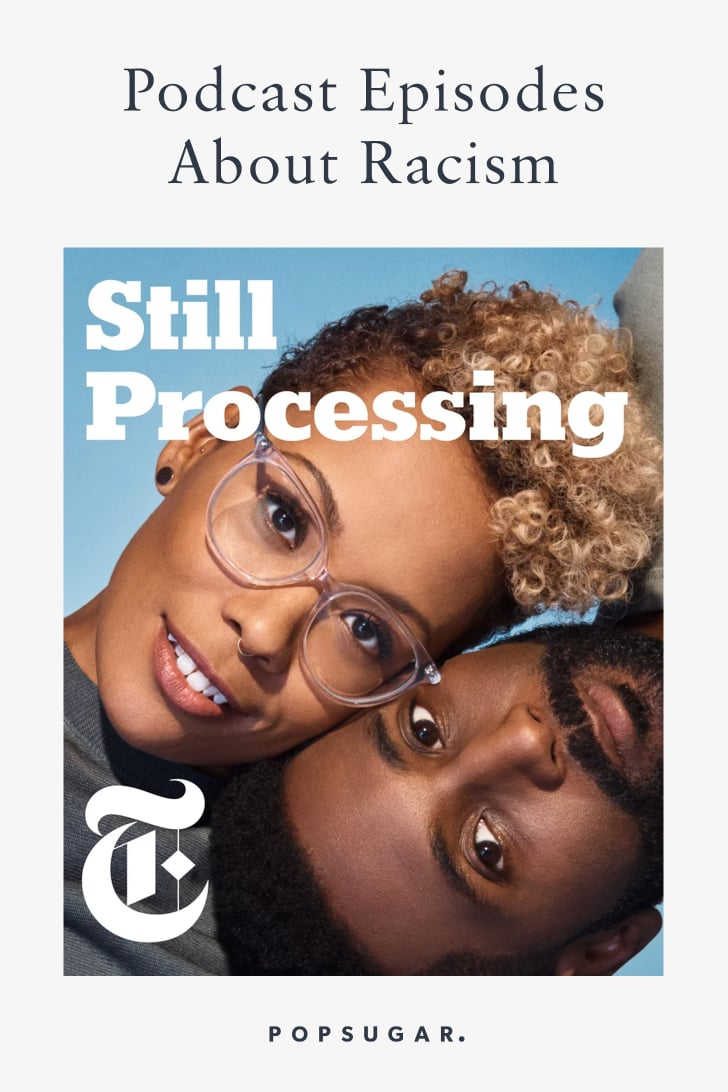 Podcast Episodes About Racism