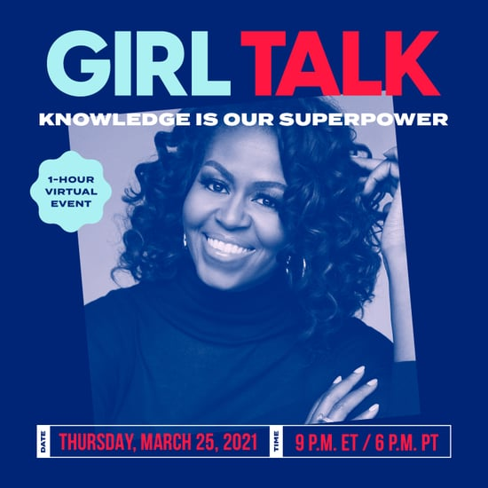 Join Michelle Obama For Girl Talk Event