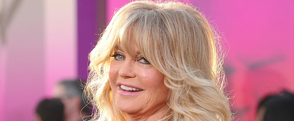 Goldie Hawn's Life Advice Will Make You Want to Kick So Much Professional Ass