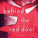 Behind the Red Door by Megan Collins