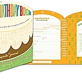 Your Birthday Book: A Keepsake Journal ($20)