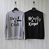 Catch and Keeper Sweatshirts ($20)