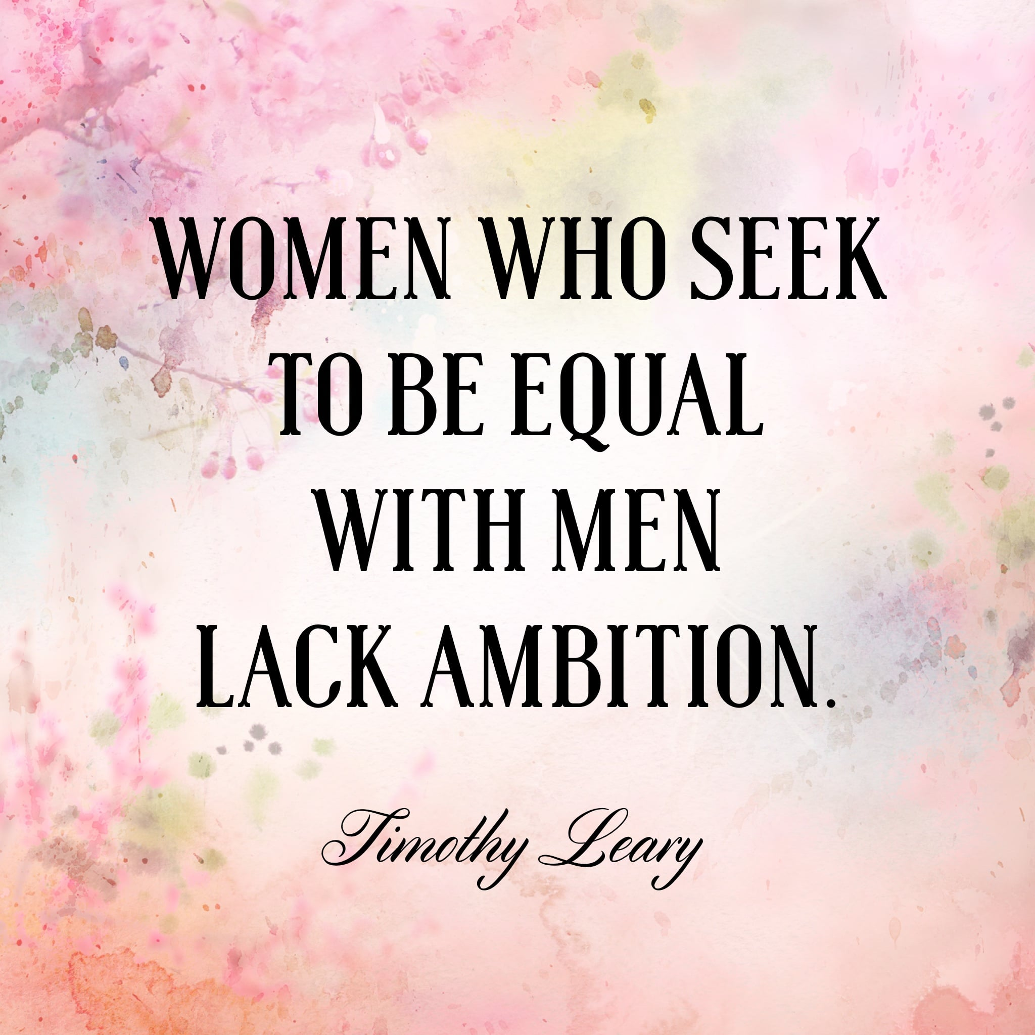 6 Inspiring Quotes Only Women Will Understand