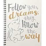 Dumbo / Follow Your Dreams Notebook ($14)