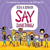 Say Something by Peter H. Reynolds