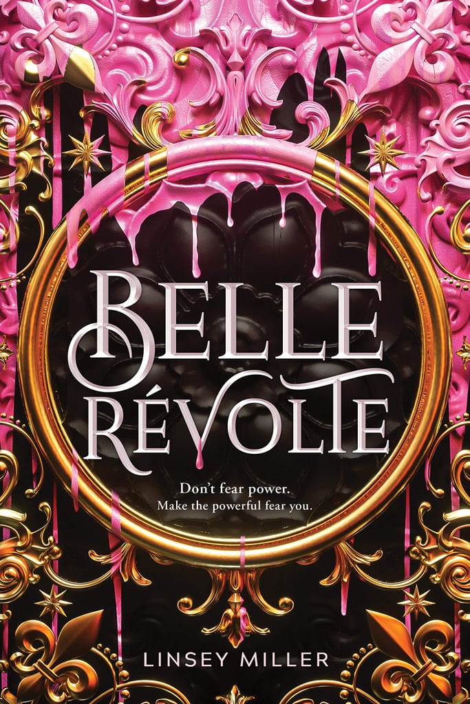 Belle Revolte by Linsey Miller