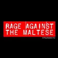 Rage Against the Maltese Tee ($21)