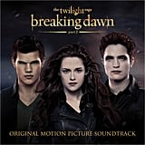 Breaking Dawn Part 2 Soundtrack ($10)