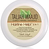 Taliah Waajid Hairline Help