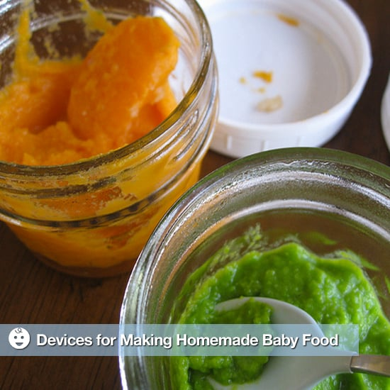Devices and Gadgets for Making Homemade Baby Food