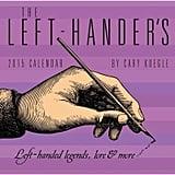 The Left-Hander's 2015 Desk Calendar ($15)