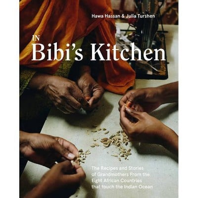 In Bibi's Kitchen by Hawa Hassan and Julia Turshen