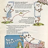 New Freedom kicks Stayfree to the curb in this creepy '70s ad.