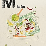 Quadrille's M Is For Mexican, $29.95