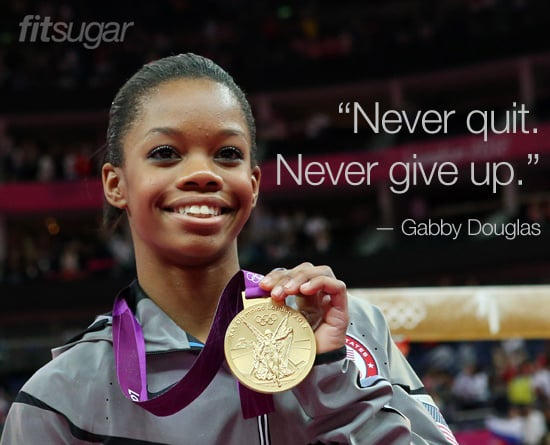 Gabby Douglas Olympic Quotes | POPSUGAR Fitness