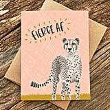 Fierce AF Card