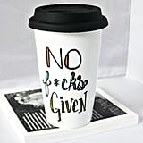 No F*cks Travel Coffee Mug