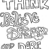 Get the coloring page: Think Believe Dream and Dare