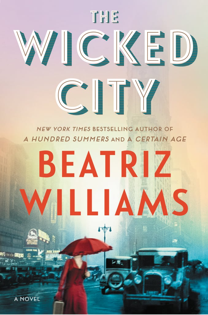 The Wicked City by Beatriz Williams, Out Jan. 17