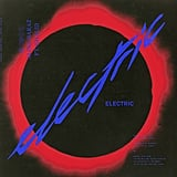 """Electric"" by Alina Baraz Feat. Khalid"