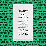 Can't and Won't by Lydia Davis