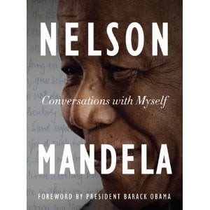 Conversations with Myself by Nelson Mandela ($17)