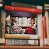 Kiss someone special in an old bookshop.
