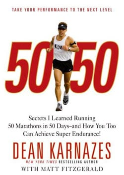Weekend Reading: 50/50 by Dean Karnazes